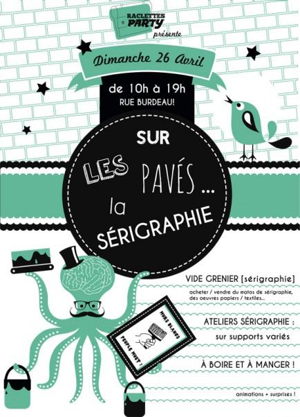 """""""Sur le pavé... la Sérigraphie"""", le dimanche 26 avril 2015"""