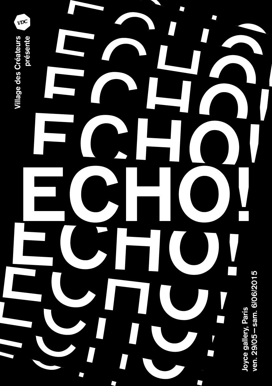 Exposition Echo ! à la Galerie Joyce de Paris
