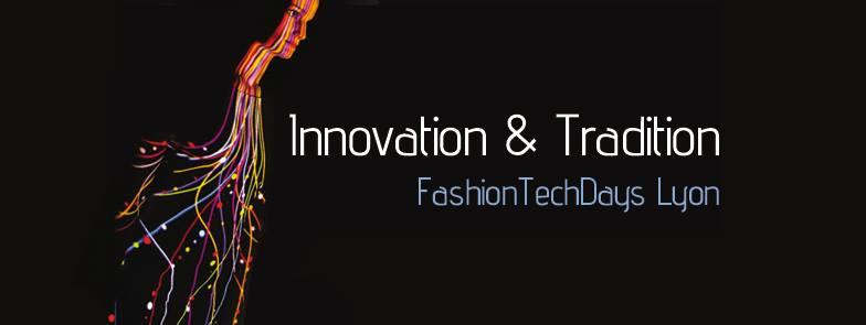 1ère édition Fashion Tech Days à Lyon